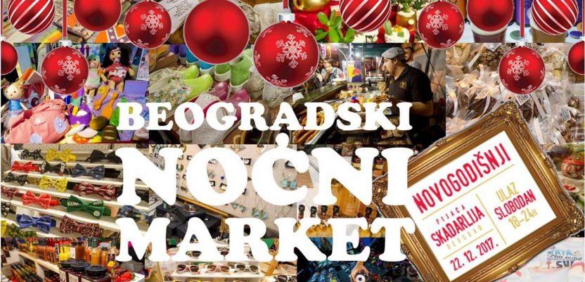 """Novogodišnji Beogradski noćni market na pijaci """"Skadarlija"""""""